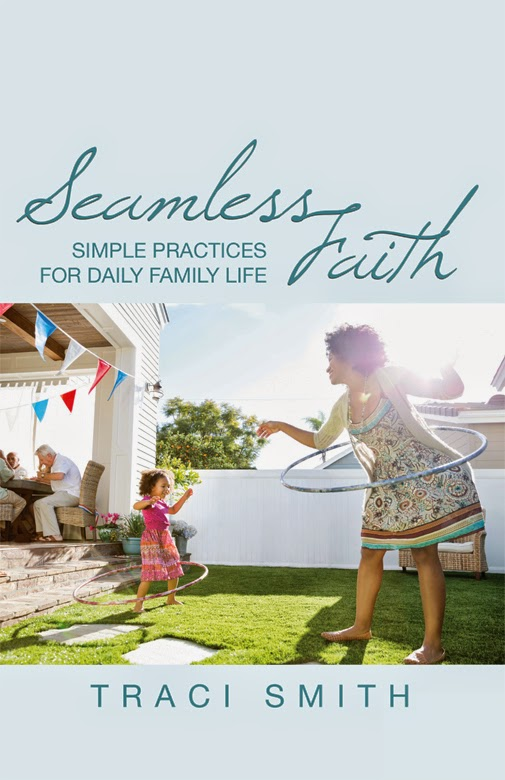 Seamless Faith – A Book for Families and a Giveaway for You